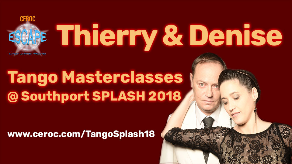 Thierry & Denise Tango Masterclasses at Ceroc SPLASH 2018