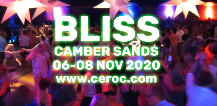 POSTPONED - CEROC ESCAPE 'BLISS' 2020 @ Camber Sands