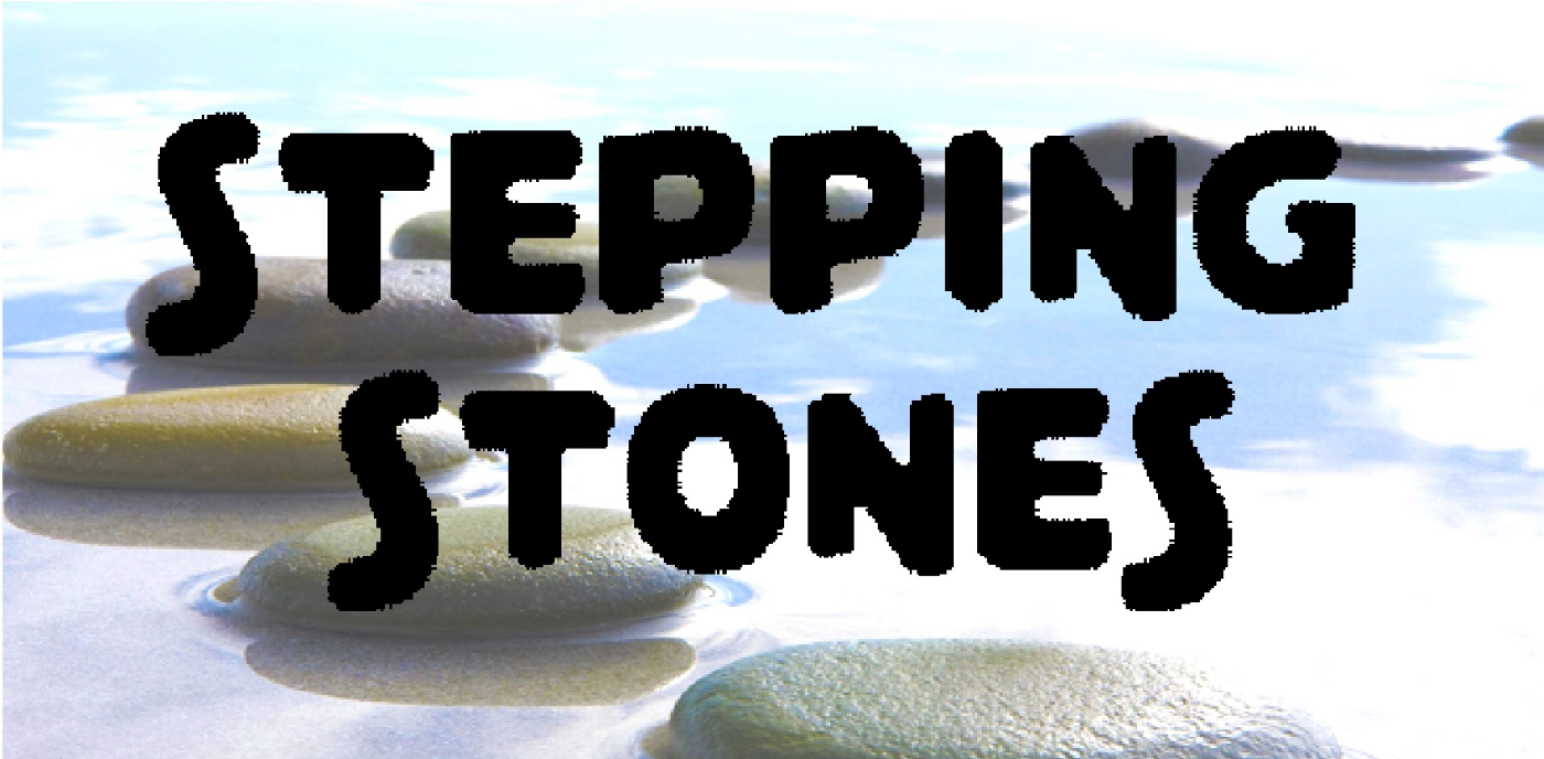 Stepping Stones Workshop