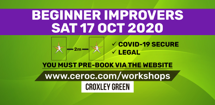 Ceroc Croxley Green SATURDAY 17 Oct 2020 - Beginner Improvers Workshop