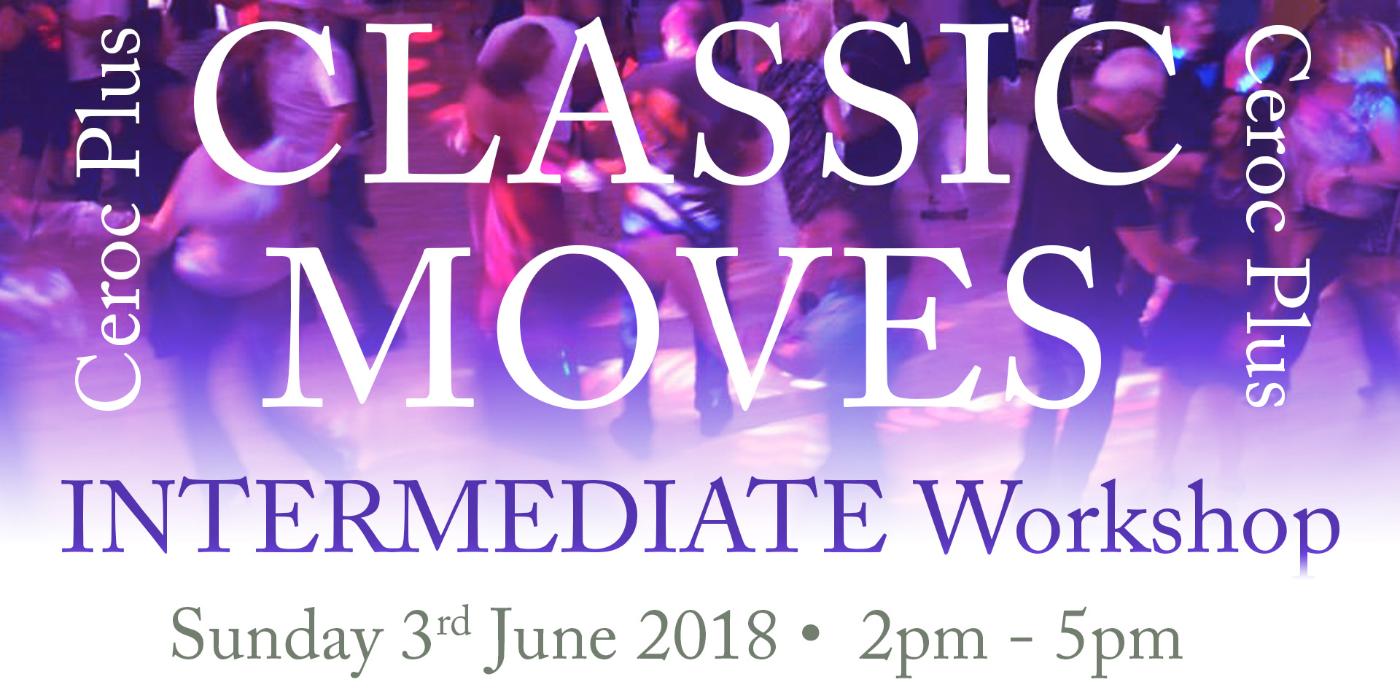 Classic Moves (Intermediate) Workshop
