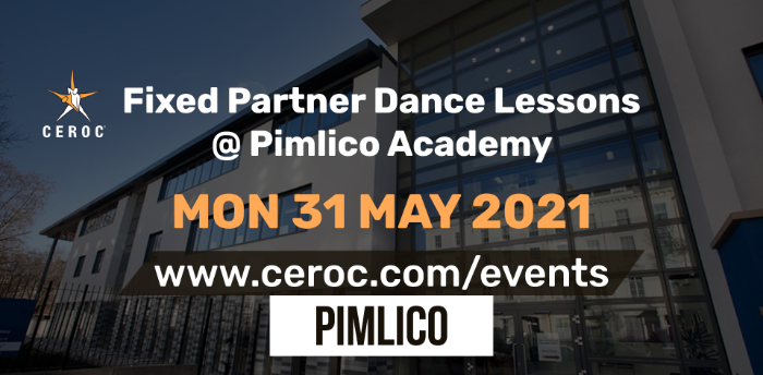Ceroc Pimlico Fixed Partner Dance Lessons Monday 31 May 2021