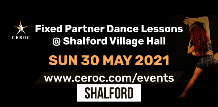 Ceroc Shalford Fixed Partner Dance Lessons Sunday 30 May 2021 - SOLD OUT