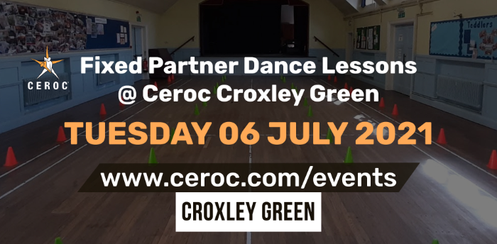 Ceroc Croxley Green Fixed Partner Dance Lessons Tuesday 06 July 2021