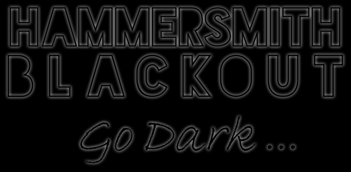 Hammersmith BLACKOUT -  3 Room Freestyle