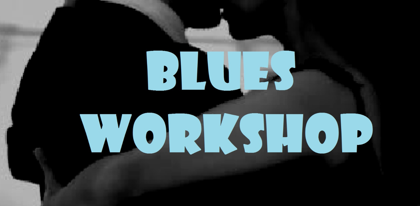 Blues Workshop