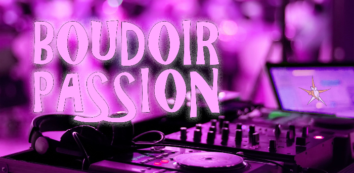 Boudoir Passion @The Bridge July 2019