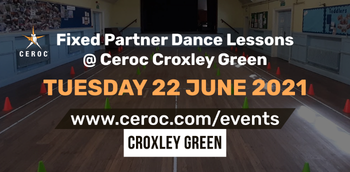 Ceroc Croxley Green Fixed Partner Dance Lessons Tuesday 22 June 2021