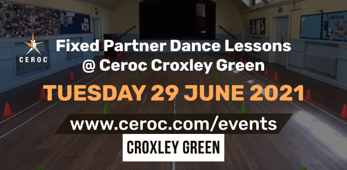 Ceroc Croxley Green Fixed Partner Dance Lessons Tuesday 29 June 2021