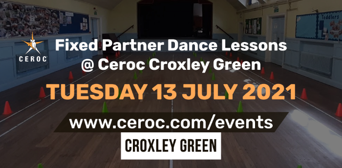 Ceroc Croxley Green Fixed Partner Dance Lessons Tuesday 13 July 2021