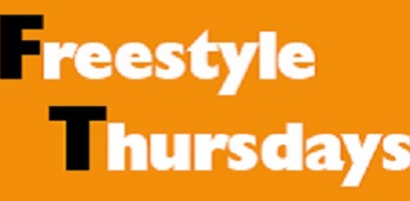 Freestyle Thursdays CLOSED