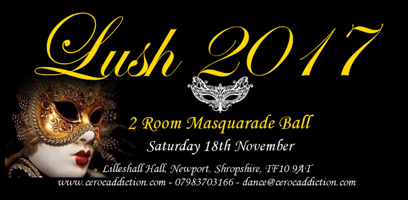 Lush XI Dance Weekend - Masquerade Ball