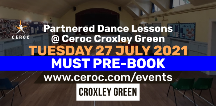 Ceroc Croxley Green Partnered Dance Lessons Tuesday 27 July 2021