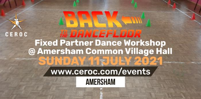 Ceroc Amersham Back to the Dancefloor Workshop Sunday 11 July 2021