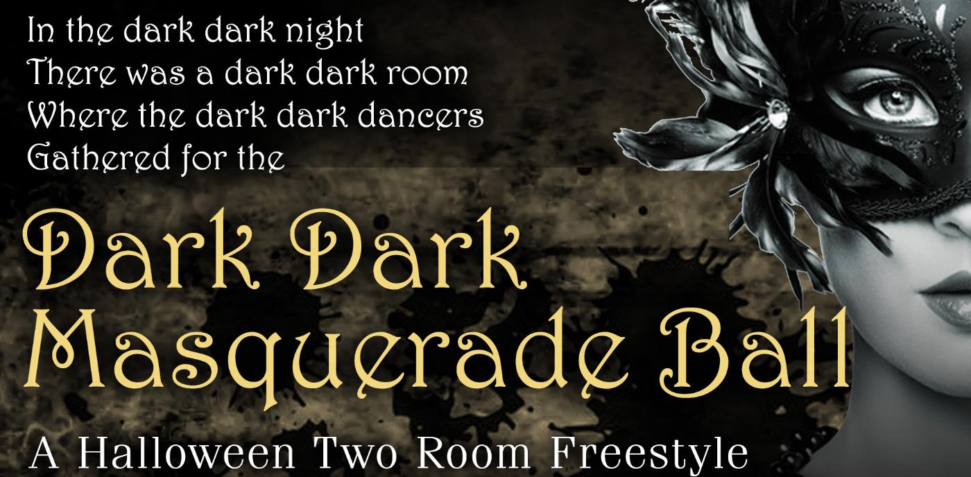 The Dark Dark Masquerade Ball