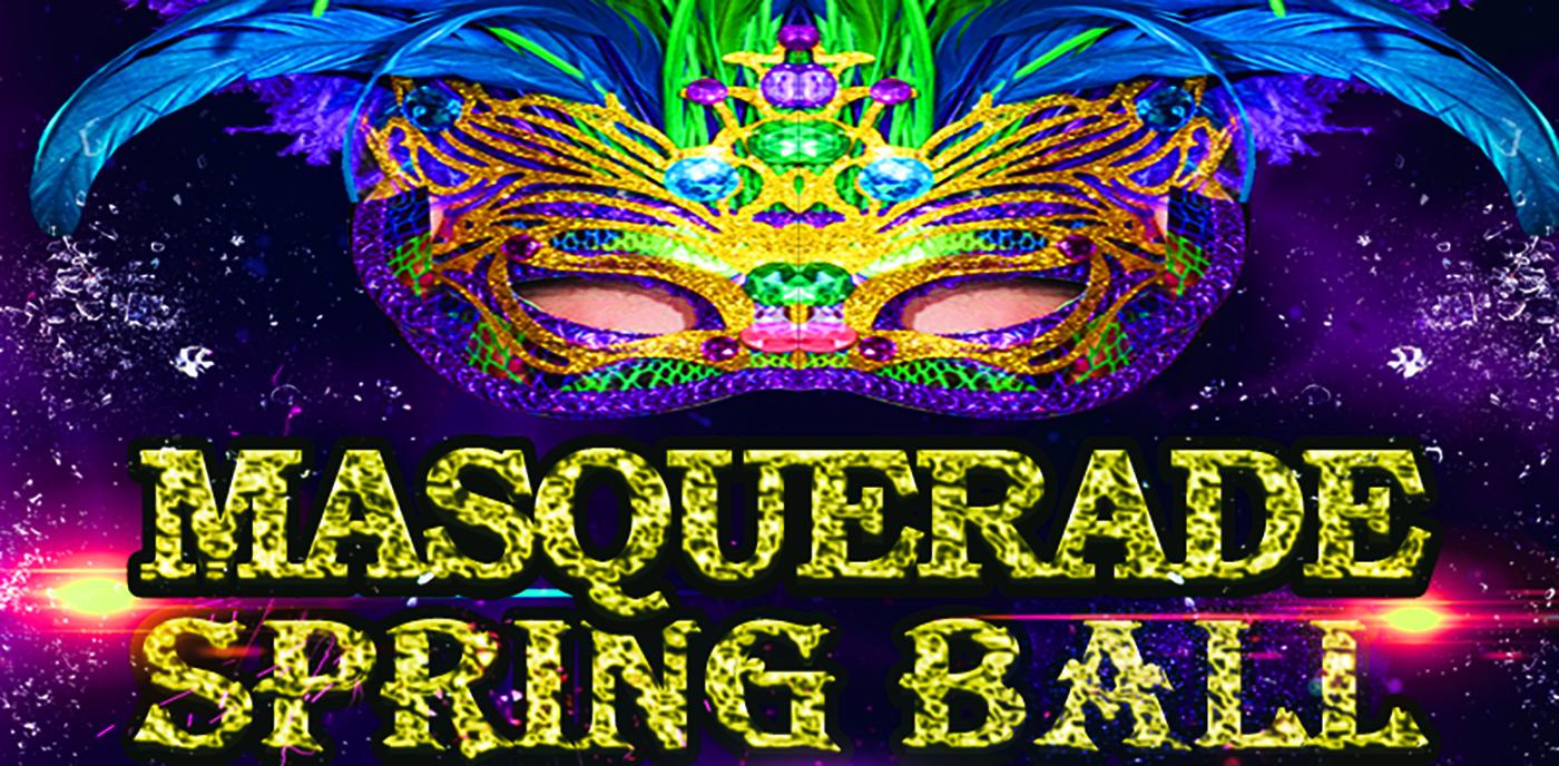 MASQUERADE Spring Ball