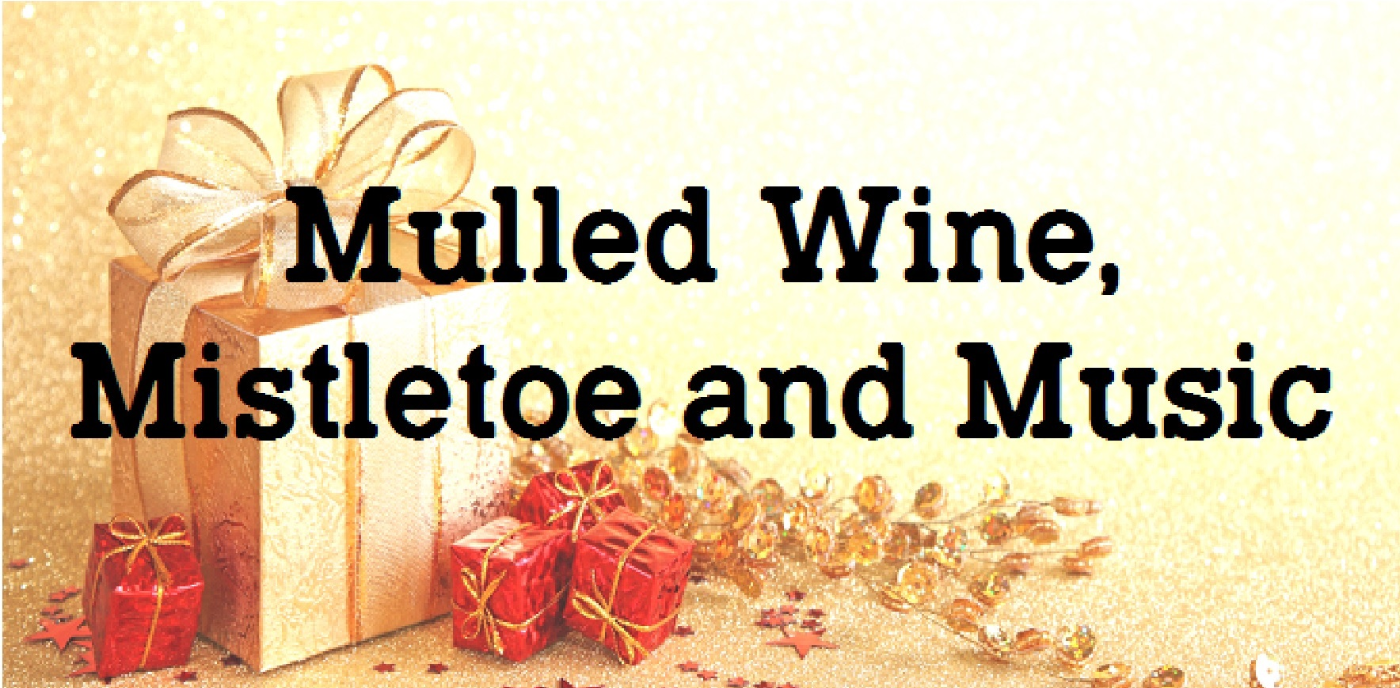 Mulled Wine, Mistletoe and Music