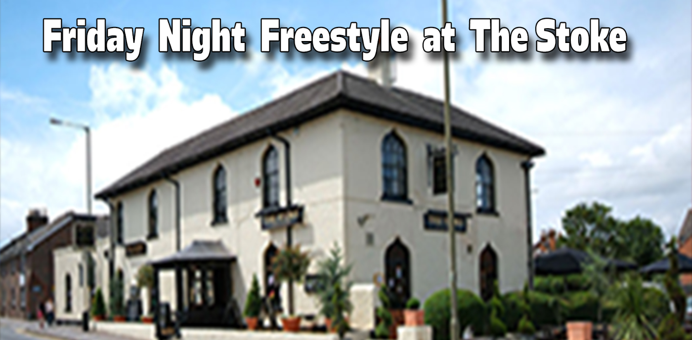 Friday Freestyle at the Stoke, Guildford