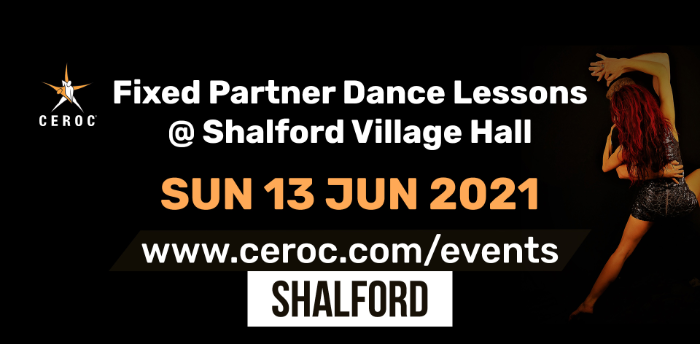 Ceroc Shalford Fixed Partner Dance Lessons Sunday 13 June 2021 - SOLD OUT