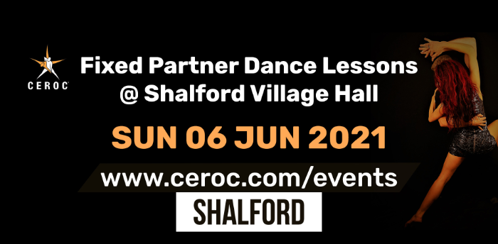 Ceroc Shalford Fixed Partner Dance Lessons Sunday 06 June 2021 - SOLD OUT