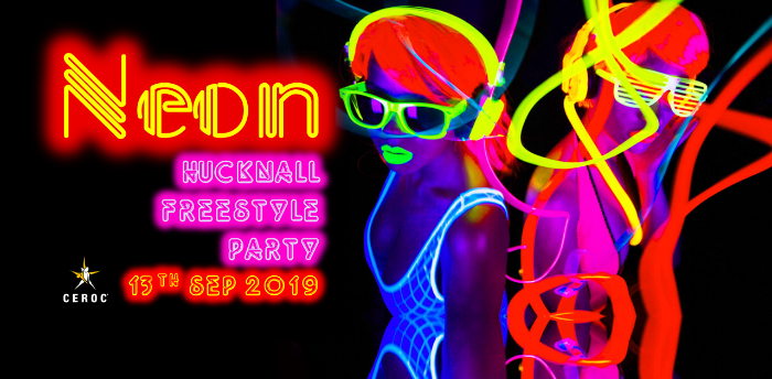 Hucknall NEON Freestyle Party