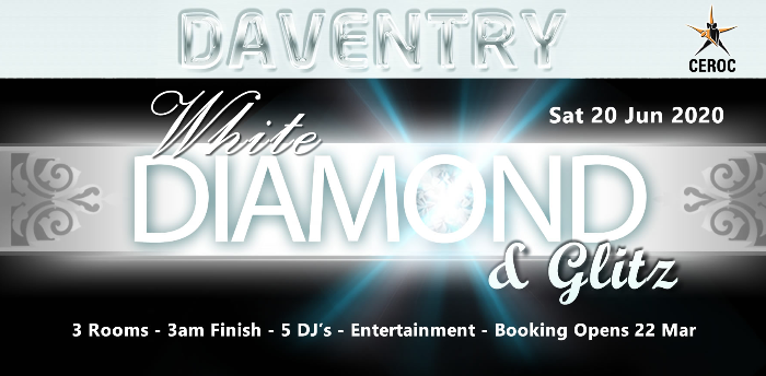 DAVENTRY EVENT - White Diamond & Glitz