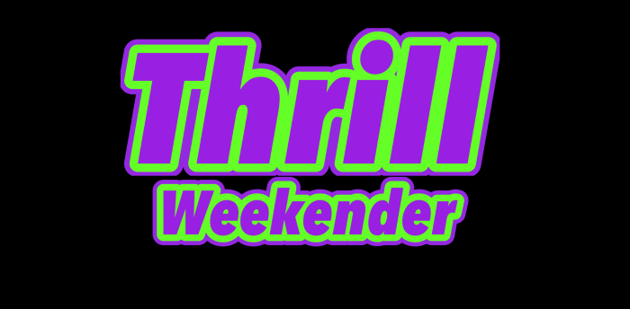 Thrill Weekender - SOLD OUT