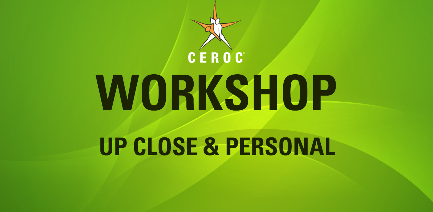 Up, Close & Personal Workshop