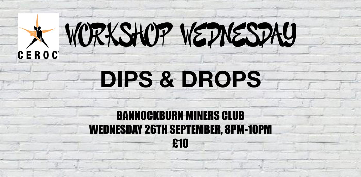 Stirling Workshop Wednesday - Dips & Drops