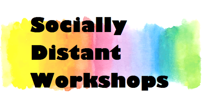 Going up a notch SOCIALLY DISTANT WORKSHOP