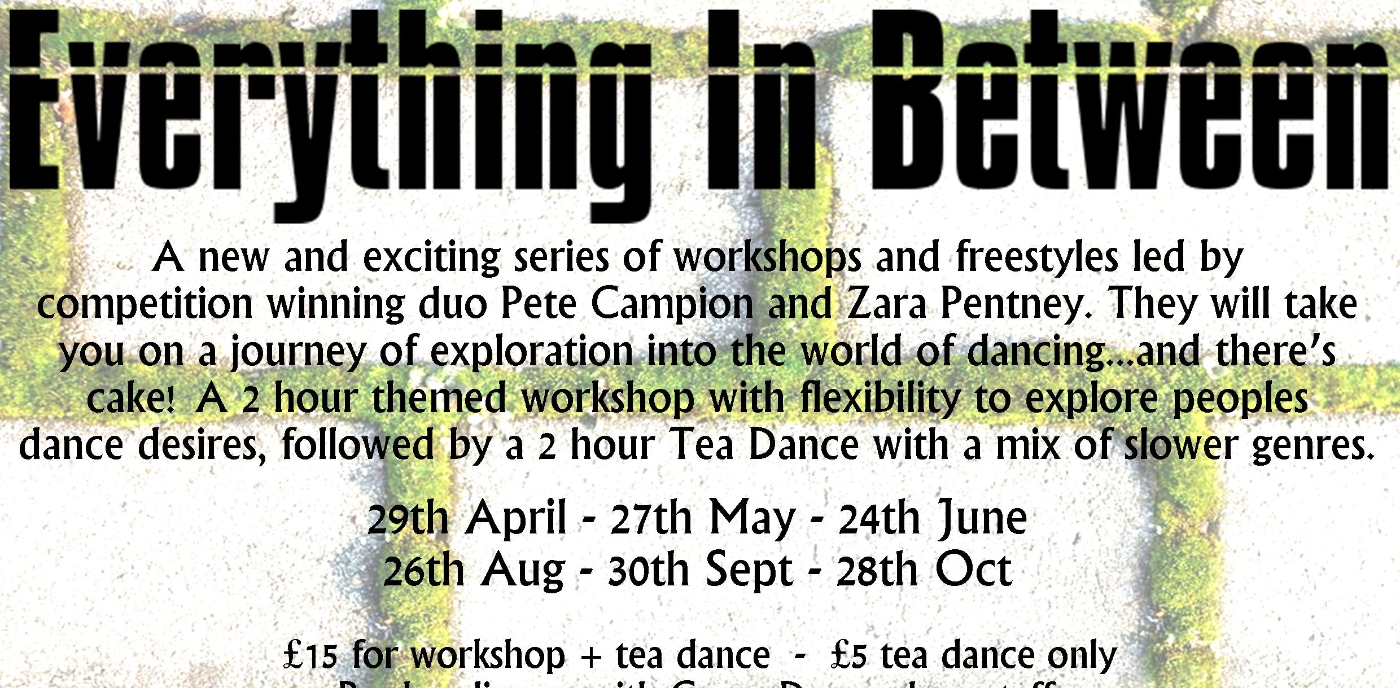 Everything Inbetween Workshop and Tea Dance