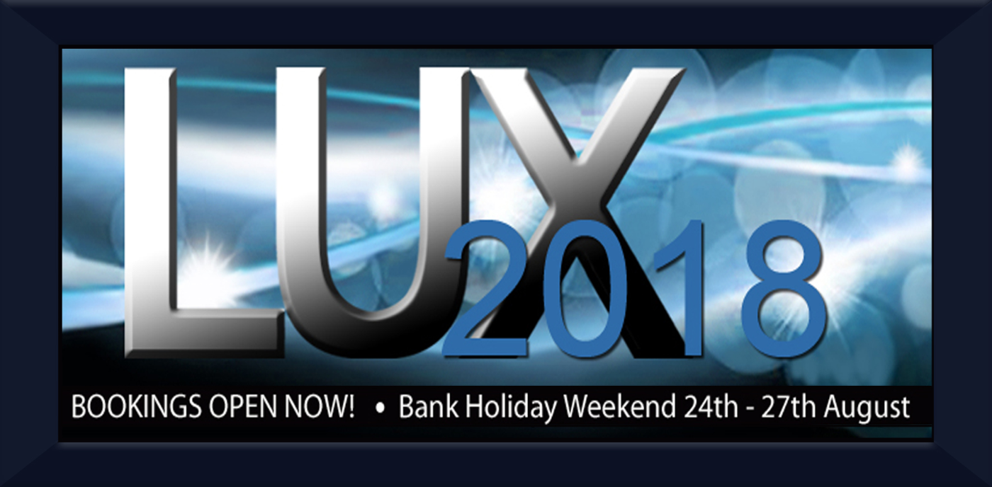 LUX Weekend 24th - 27th Aug