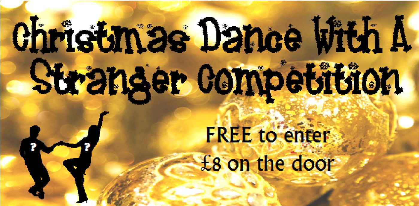 Christmas Dance With A Stranger Competition