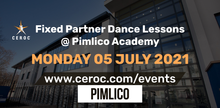 Ceroc Pimlico Fixed Partner Dance Lessons Monday 05 July 2021