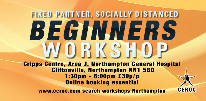 CANCELLED - Beginners Workshop Northampton - Fixed Partner Socially Distanced