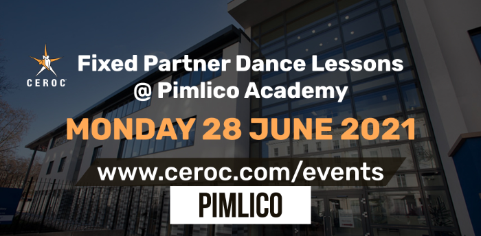 Ceroc Pimlico Fixed Partner Dance Lessons Monday 28 June 2021