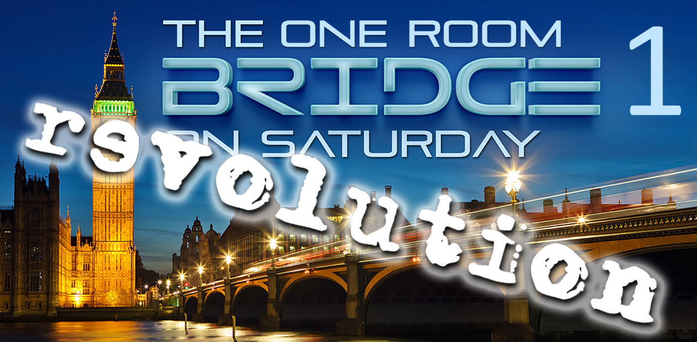 The Bridge on Saturday - REVOLUTION