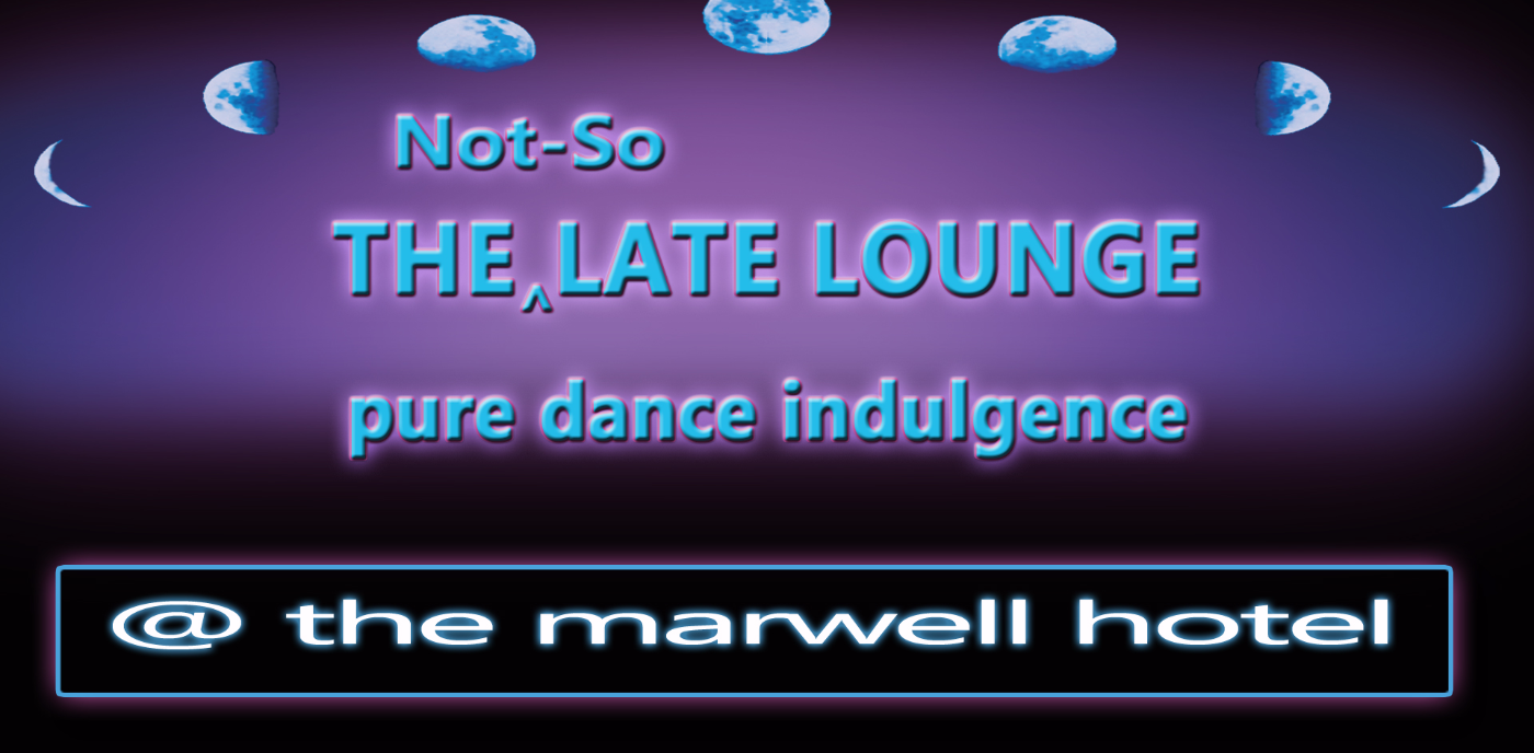 Not-So Late Lounge.  Guest DJ Steve Thomas